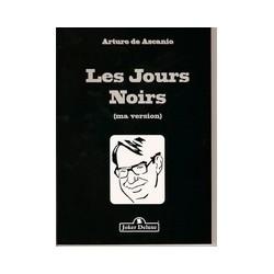 LES JOURS NOIRS ASCANIO