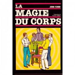 LIVRE LA MAGIE DU CORPS