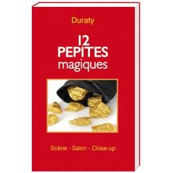 12 PEPITES MAGIQUES DURATY