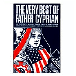 THE VERY BEST OF FATHER CYPRIAN