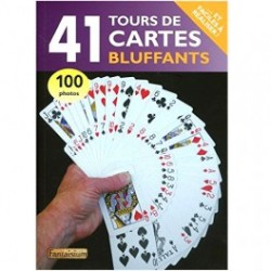 41 tours de cartes bluffants et faciles a realiser