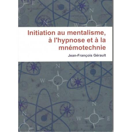 Livre initiation mentalisme, hypnose et à la mnémotechnie