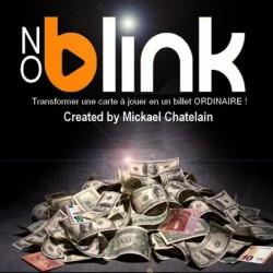 NO BLINK MICHAEL CHATELAIN