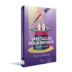 LIVRE SPECTACLES POUR ENFANTS Danny Orleans