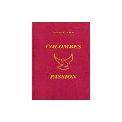 COLOMBES PASSION VOLUME 1 ALBAN WILLIAM