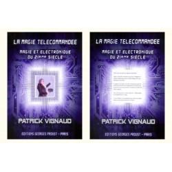 LA MAGIE TELECOMMANDEE PATRICK VIGNAUD
