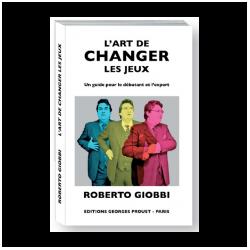 LIVRE L ART DE CHANGER LES JEUX Roberto Giobbi