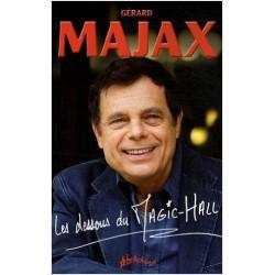 LES DESSOUS DU MAGIC HALL by Gérard MAJAX