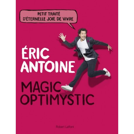 LIVRE MAGIC OPTIMYSTIC Eric Antoine