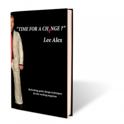 TIME FOR A CHANGE Lee Alex