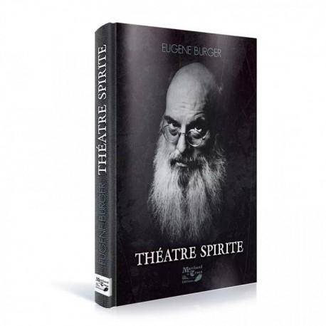 THEATRE SPIRITE par EUGENE BURGER