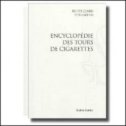 ENCYC CLARKLOPEDIE DES TOURS DE CIGARETTES KEITH