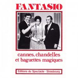 FANTASIO Cannes chandelles et baguettes magiques