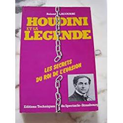 HOUDINI ET SA LEGENDE