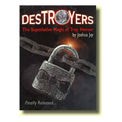 DESTROYERS TROY HOOSER by JOSHUA JAY