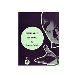 MENTALISM DE LUXE by STANTON CARLISLE