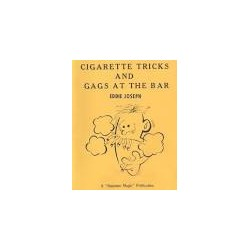 CIGARETTE TRICKS AND GAGS AT THE BAR Eddie Joseph