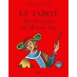 LE TAROT DES IMAGIERS DU MOYEN AGE OSWALD WIRTH