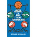 ABBOTT S ENCYCLOPEDIA OF ROPE TRICKS FOR MAGICIANS