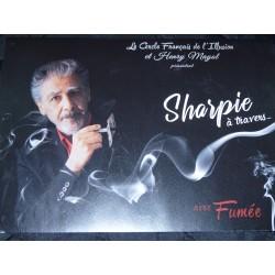 SHARPIE A TRAVERS avec fumée Henry Mayol