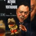 Méthode de ventriloquie Didier Ledda