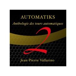 AUTOMATIKS 2 DE JEAN PIERRE VALLARINO