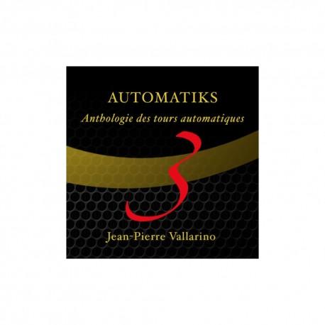 AUTOMATIKS 3 DE JEAN PIERRE VALLARINO