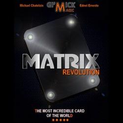 MATRIX REVOLUTION Mickael Chatelain