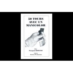 50 TOURS AVEC UN MANICOLOR PASCAL ROMANO