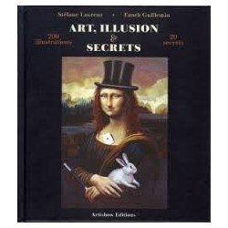 ART ILLUSION ET SECRETS LAURENS&FANCH GUILLEMIN