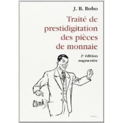 J.B BOBO. TRAITE DE PRESTIDIGITATION DES PIECES DE MONNAIE